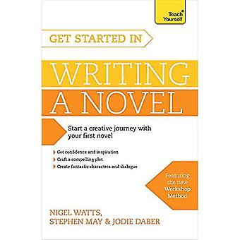Get Started in Writing a Novel (Teach Yourself)
