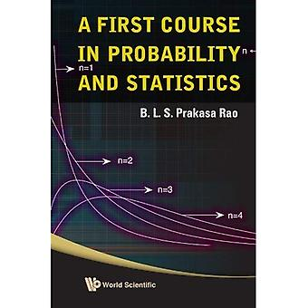 First Course in Probability and Statistics