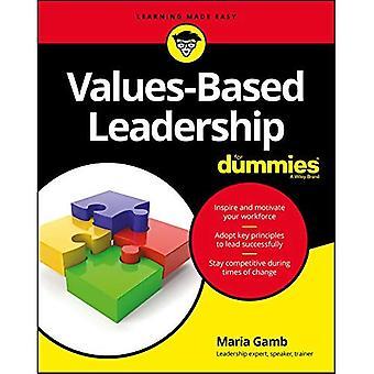 Values-Based Leadership for Dummies