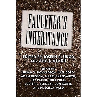 Faulkners Vererbung (Faulkner und Yoknapatawpha Series)