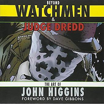 Au-delà de Watchmen et Judge Dredd