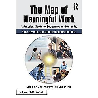 Die Karte für sinnvolle Arbeit (2e) - A Practical Guide to Sustaining unserer