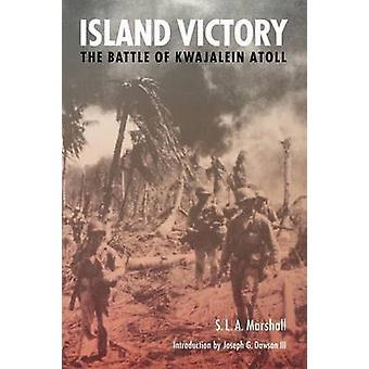 Ön seger slaget Kwajalein Atoll av Marshall & S. L. A.