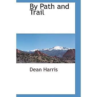 Pfad und Trail von Harris & Dean