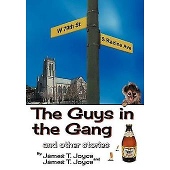 The Guys in the Gang And Other Stories by Joyce & James T.