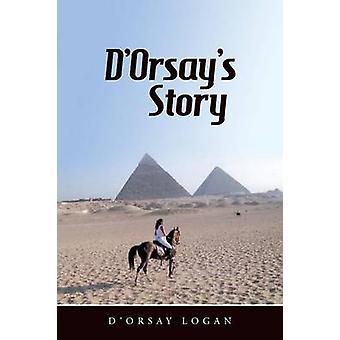 DOrsays Story by Logan & DOrsay