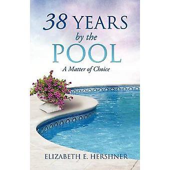 38 jaar bij het zwembad door Hershner & Elizabeth E.