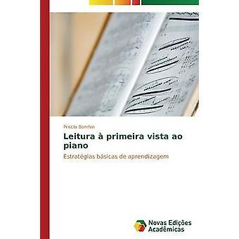 Leitura Primeira Vista Ao Klavier von Bomfim Priscila