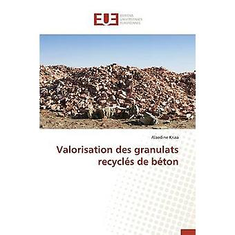 Valorisation des granulats recycls de bton by KRIAAA
