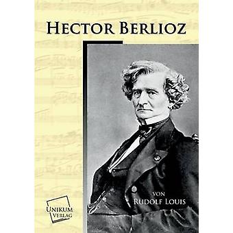 Hector Berlioz by Louis & Rudolf