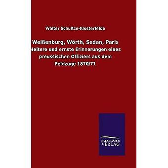 Weienburg Wrth Sedan Paris av SchultzeKlosterfelde & Walter