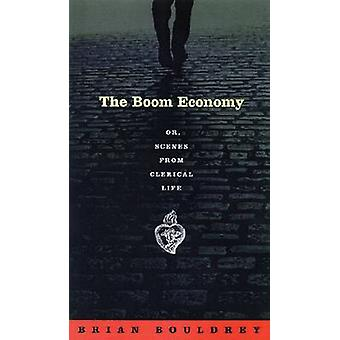 The Boom Economy - Or - Scenes from Clerical Life - 9780299189006 Book