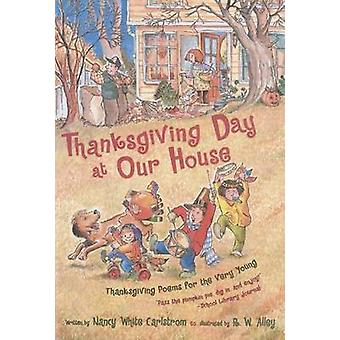 Thanksgiving Day at Our House - Thanksgiving Poems for the Very Young