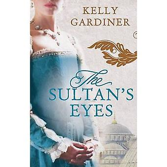 The Sultan's Eyes by The Sultan's Eyes - 9780732294809 Book