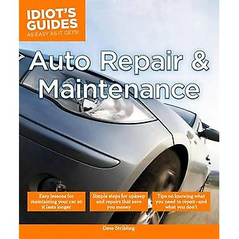 Auto Repair and Maintenance by Dave Stribling - 9781615647620 Book