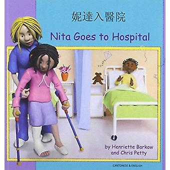 Nita Goes to Hospital in Cantonese and English by Henriette Barkow -