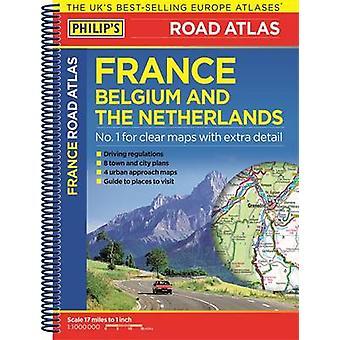 Philip ' s Road Atlas Frankrike-Belgien och Nederländerna-9781849074
