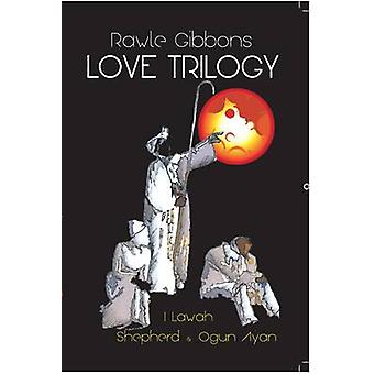 Love Trilogy - I Lawah - Shepherd - Ogun Ayan by Rawle Gibbons - 97897