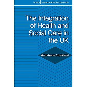 La integración de la atención sanitaria y Social en el Reino Unido: políticas y prácticas (el trabajo interinstitucional en atención sanitaria y Social)