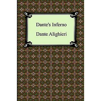Dantes Inferno the Divine Comedy Volume 1 Hell by Alighieri & Dante