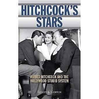 Estrelas de Hitchcock: Alfred Hitchcock e o sistema de Hollywood Studio