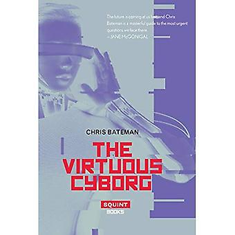 The Virtuous Cyborg