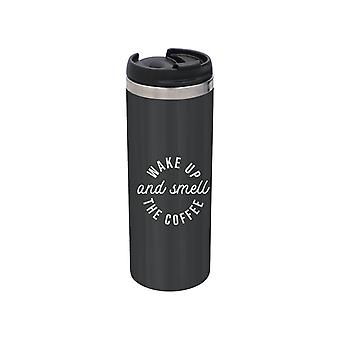 Wake Up and smell The Coffee Stainless Steel Travel Becher