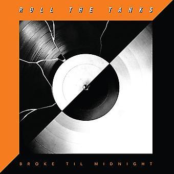 Roll the Tanks - Broke Til Midnight [CD] USA import