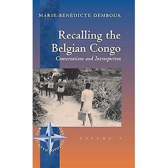 Påminna om de belgiska Kongo samtalen och introspection av Dembour & MarieBndicte