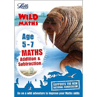 Maths  Addition and Subtraction Age 57 by Letts KS1