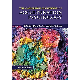 Cambridge Handbook of Acculturation Psychology by David L Sam