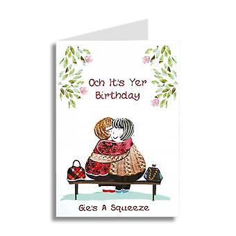 Brodé originals Och Its Yer Birthday Gies A Squeeze! Carte écossaise