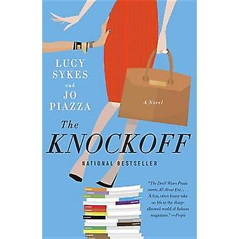The Knockoff by Lucy Sykes - Jo Piazza - 9781101872208 Book