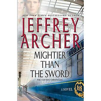 Mightier Than the Sword (large type edition) by Jeffrey Archer - 9781