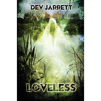 Loveless by Jarrett & Dev