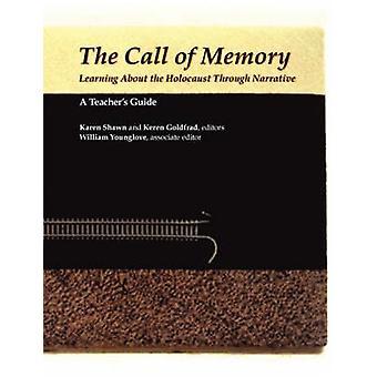 Call of Memory Teachers Guide by Goldfrad & Keren
