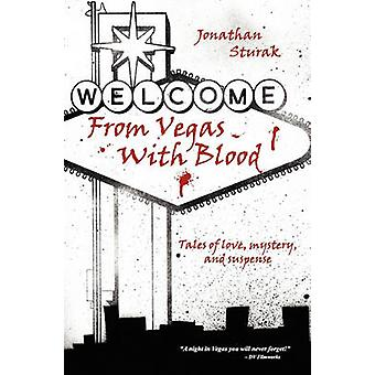 From Vegas with Blood by Sturak & Jonathan