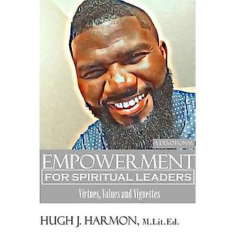 EMPOWERMENT for Spiritual Leaders by Harmon & Hugh J