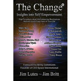The Change 8 Insights Into Selfempowerment by Britt & Jim