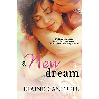 A New Dream by Cantrell & Elaine