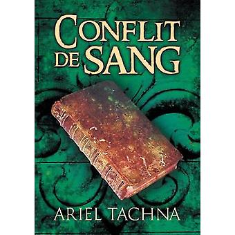 Conflit de sang by Tachna & Ariel