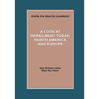 A Look at Derailment Today North America and Europe by Leslie & Jean & Brittain