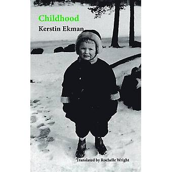 Childhood by Ekman & Kerstin
