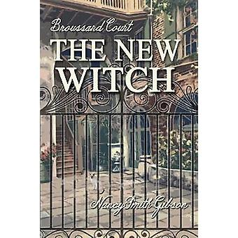 The New Witch by Gibson & Nancy Smith