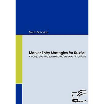 Market Entry Strategies for Russia by Schorsch & Martin