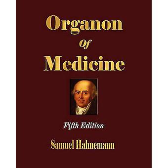 Organon of Medicine  Fifth Edition by Samuel Hahnemann
