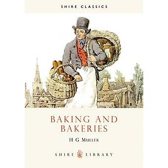 Baking and Bakeries by Hans Gerd Muller
