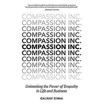 Medfølelse Inc. - Slippe løs kraften i empati i liv og næringsliv