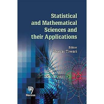 Statistical and Mathematical Sciences and Their Applications - 2016 by