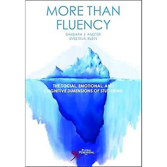 More Than Fluency - The Social - Emotional - and Cognitive Dimensions